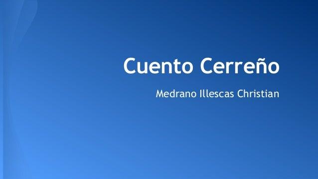 Cuento Cerreño Medrano Illescas Christian