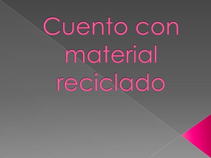 Cuento con material reciclado