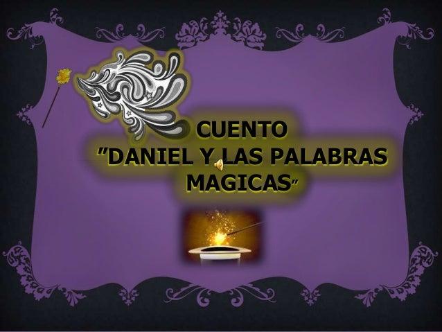 """CUENTO """"DANIEL Y LAS PALABRAS MAGICAS"""""""