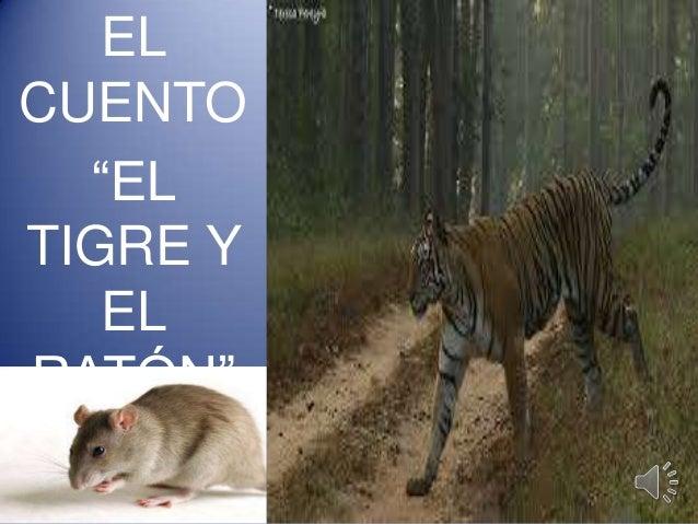 """EL CUENTO """"EL TIGRE Y EL RATÓN"""""""