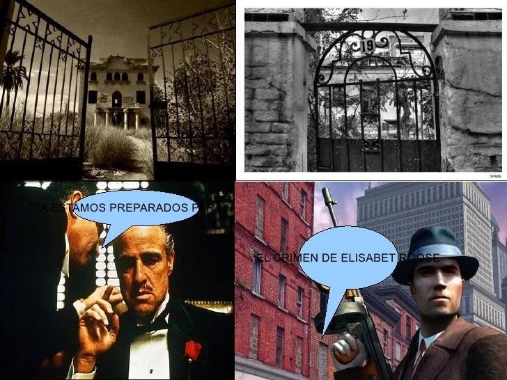 YA ESTAMOS PREPARADOS PARA .... EL CRIMEN DE ELISABET ROOSE