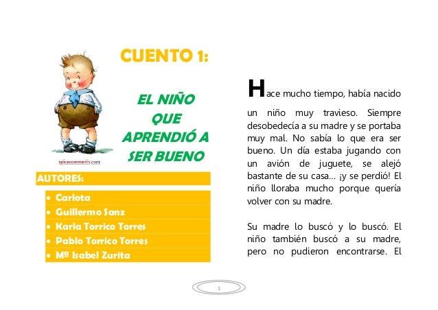 CUENTO 1:                     EL NIÑO        H   ace mucho tiempo, había nacido                                    un niño...