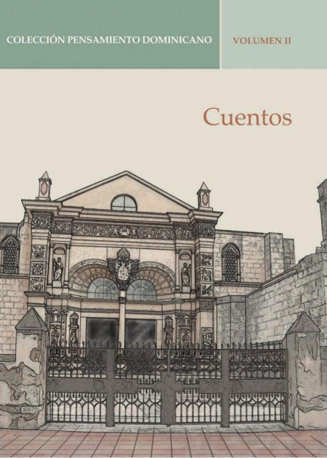 COLECCIÓN PENSAMIENTO DOMINICANO VOLUMEN II  Cuentos