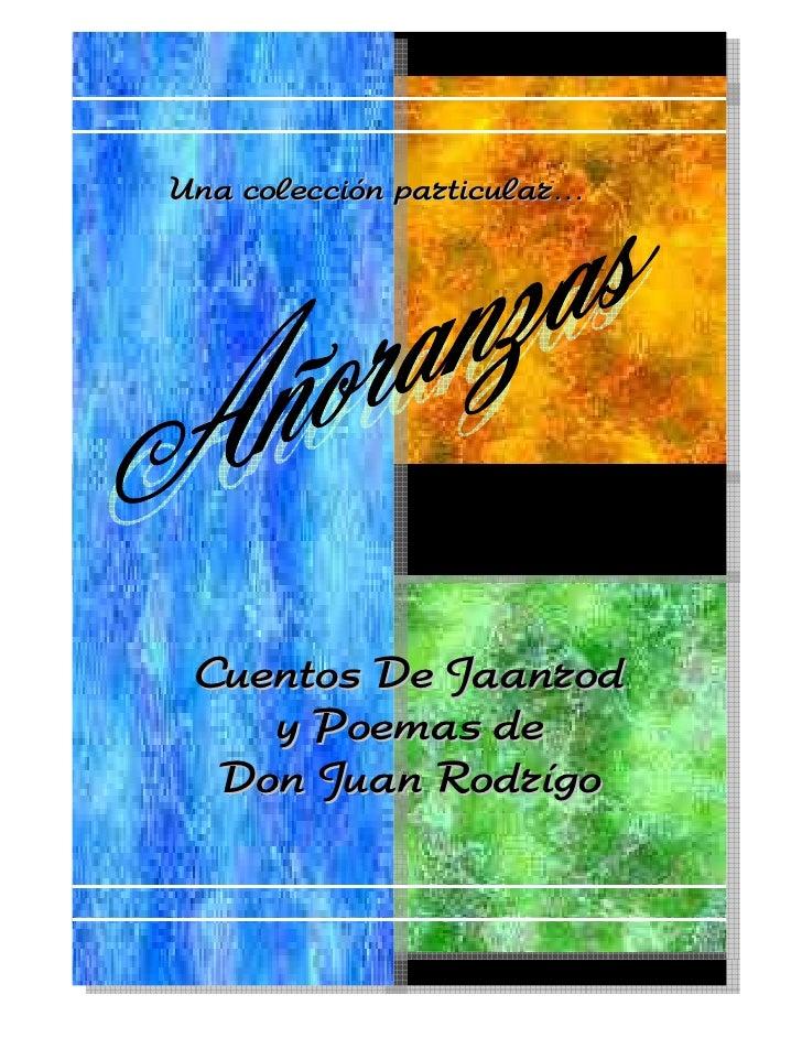 Una colección particular… Cuentos De Jaanrod    y Poemas de  Don Juan Rodrígo