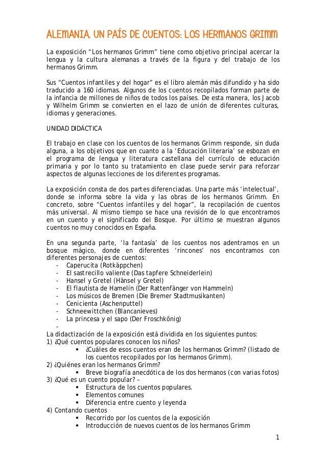 """ALEMANIA, UN PAÍS DE CUENTOS: LOS HERMANOS GRIMM La exposición """"Los hermanos Grimm"""" tiene como objetivo principal acercar ..."""