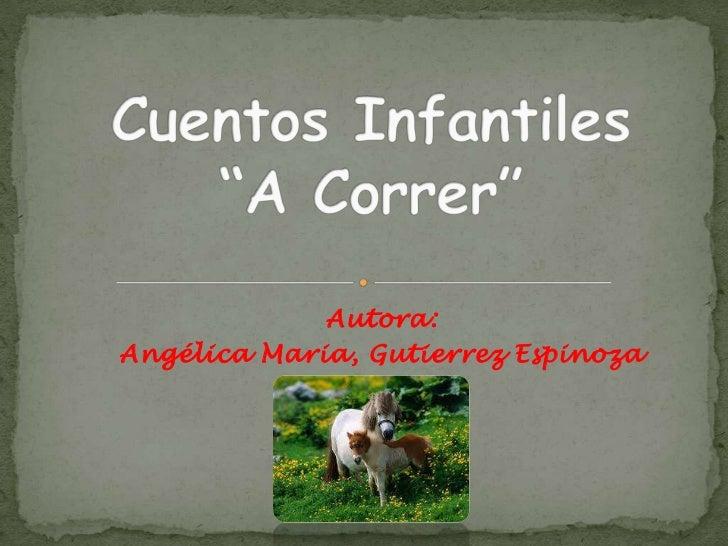 Autora:Angélica Maria, Gutierrez Espinoza