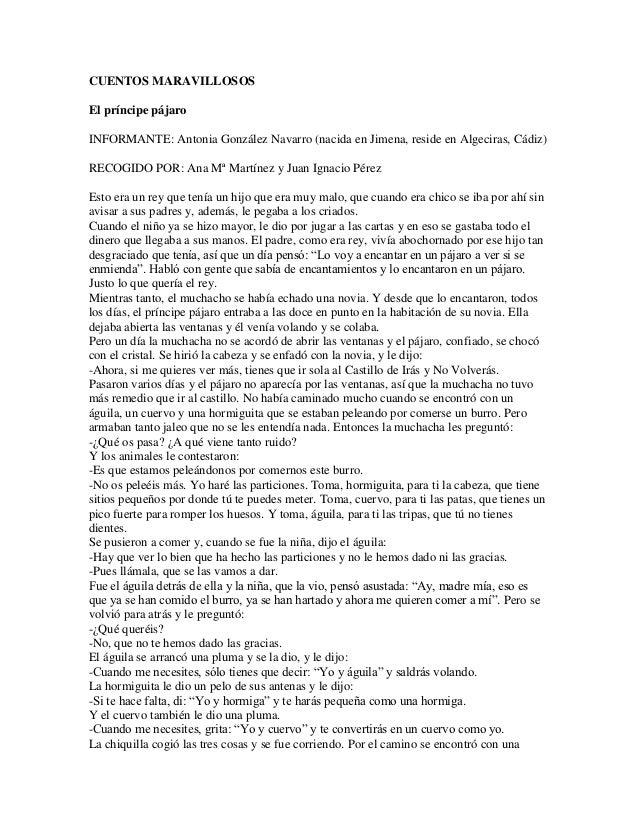 CUENTOS MARAVILLOSOSEl príncipe pájaroINFORMANTE: Antonia González Navarro (nacida en Jimena, reside en Algeciras, Cádiz)R...