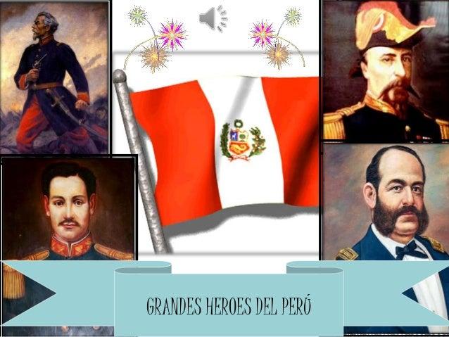 GRANDES HEROES DEL PERÚ