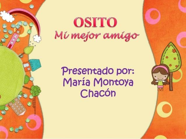 Presentado por: María Montoya Chacón