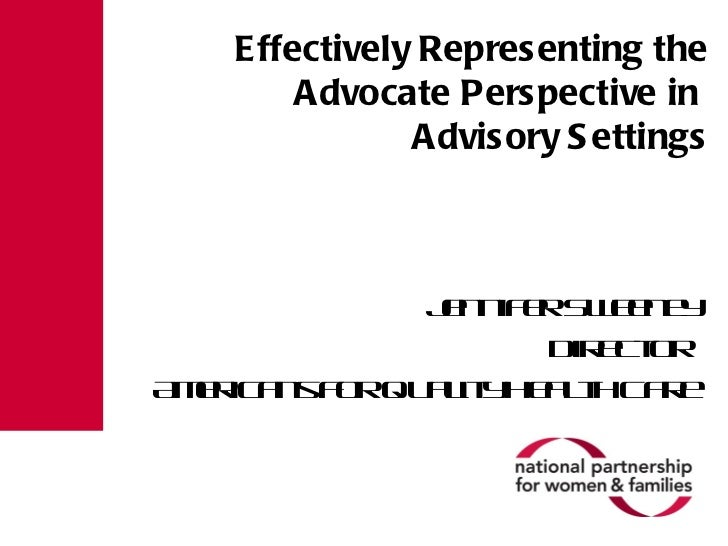 **Sweeney - Effectively Representing the Advocate Perspective in Advisory Settings