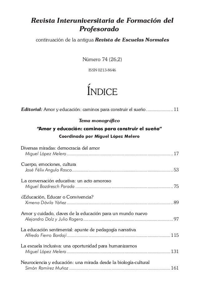 Revista Interuniversitaria de Formación del Profesorado continuación de la antigua Revista de Escuelas Normales  Número 74...