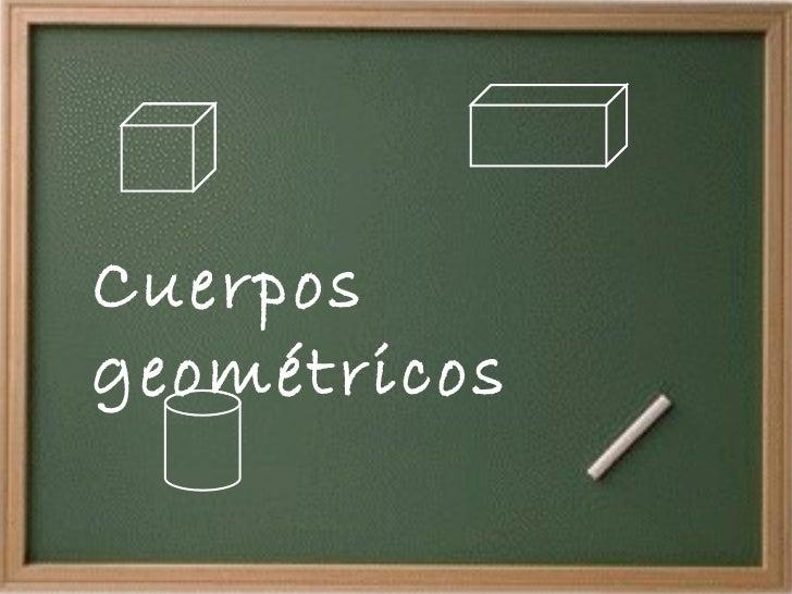 Cuerpos geometricos (1)
