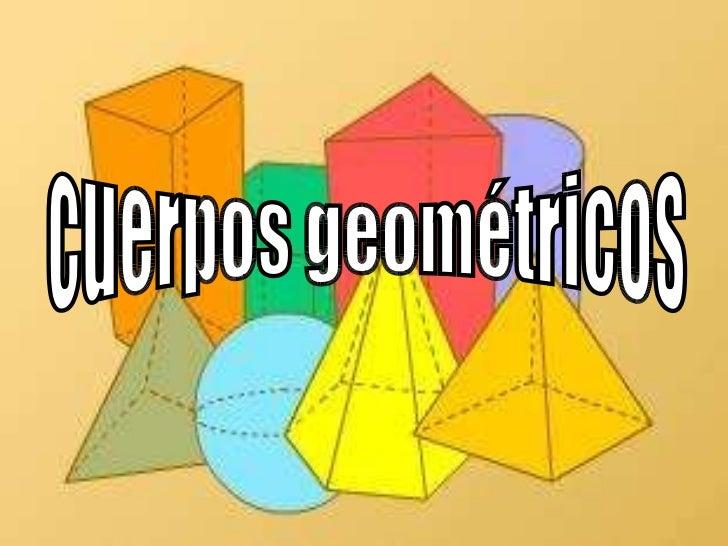 Cuerpos geomtricos