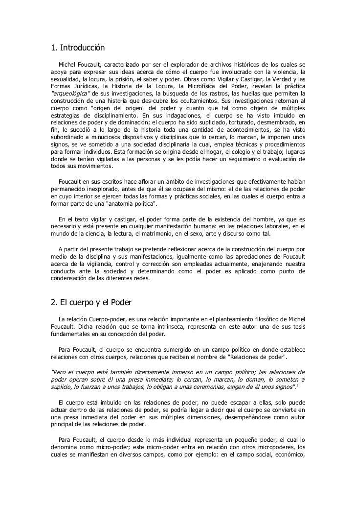 1. Introducción    Michel Foucault, caracterizado por ser el explorador de archivos históricos de los cuales seapoya para ...