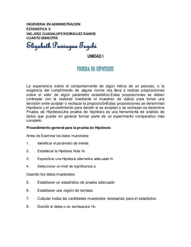 INGENIERIA EN ADMINISTRACION ESTADISTICA II ING.JOSE GUADALUPE RODRIGUEZ RAMOS CUARTO SEMESTRE Elizabeth Paniagua Tegchi U...