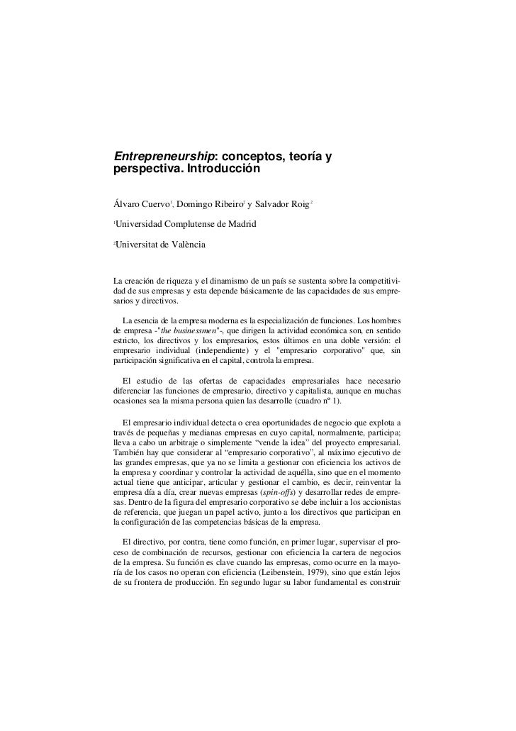 Entrepreneurship: conceptos, teoría yperspectiva. IntroducciónÁlvaro Cuervo1, Domingo Ribeiro2 y Salvador Roig 21    Unive...