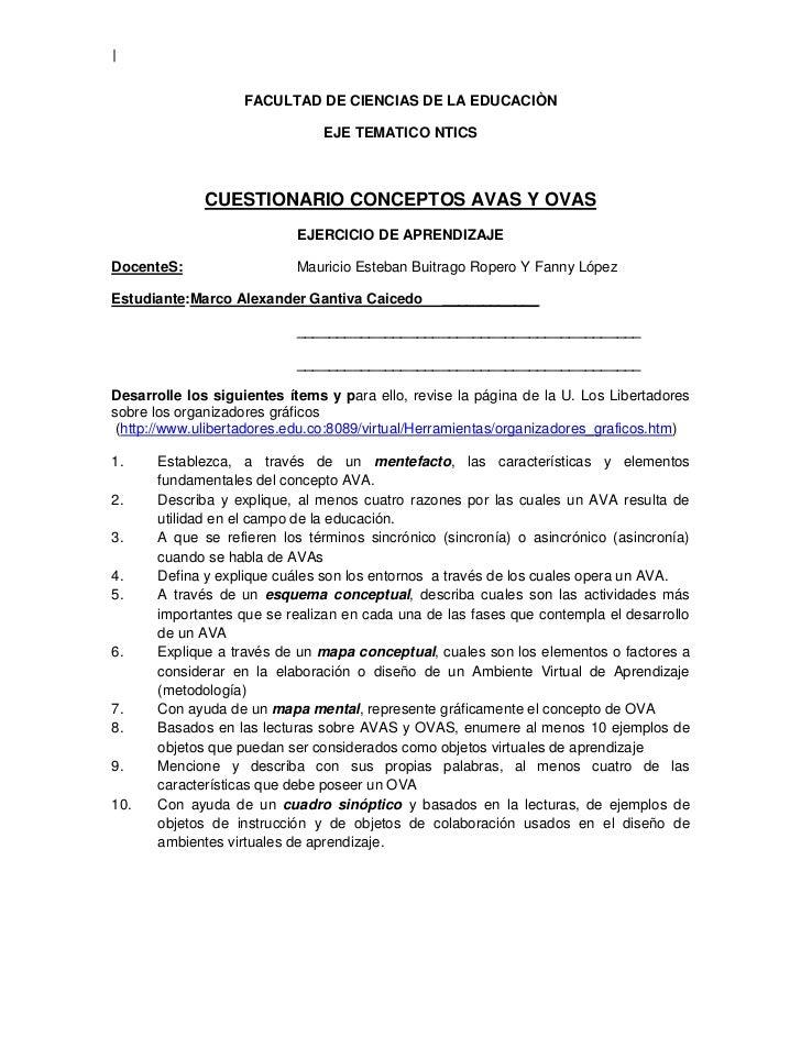 FACULTAD DE CIENCIAS DE LA EDUCACIÒN <br />EJE TEMATICO NTICS<br />CUESTIONARIO CONCEPTOS AVAS Y OVAS<br />EJERCICIO DE AP...