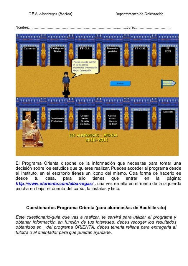 I.E.S. Albarregas (Mérida)                  Departamento de OrientaciónNombre:…………………………………………………………………..……..curso:…………………...