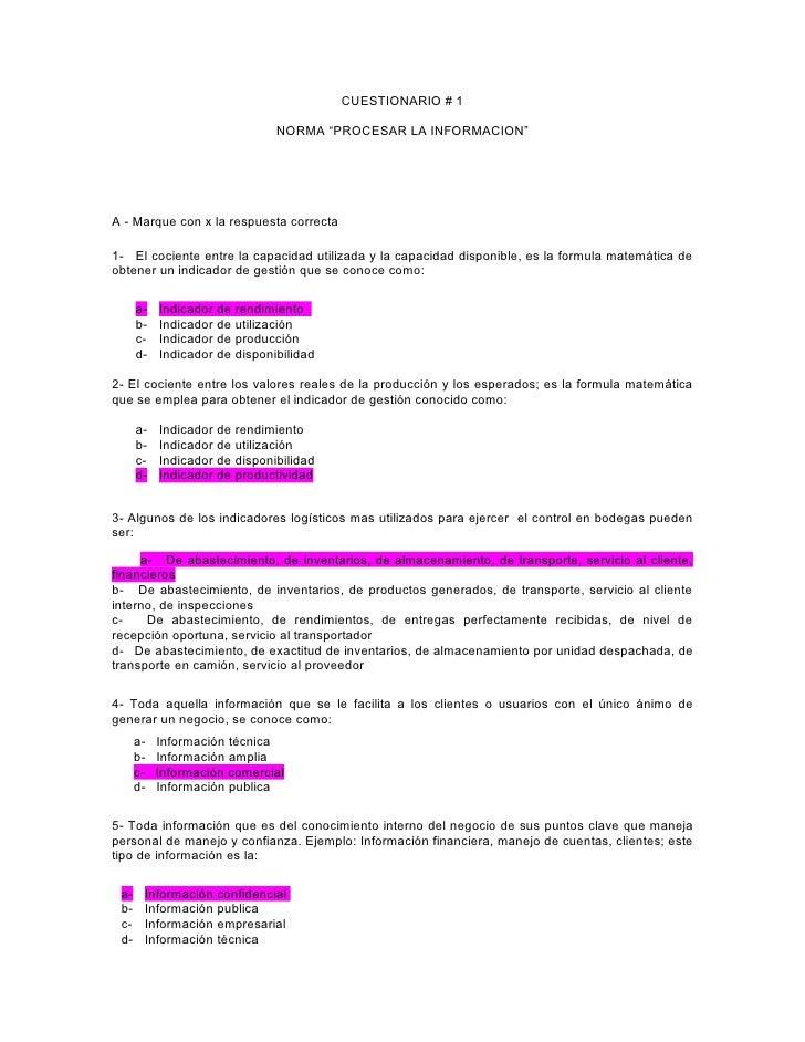 """CUESTIONARIO # 1                                 NORMA """"PROCESAR LA INFORMACION""""     A - Marque con x la respuesta correct..."""