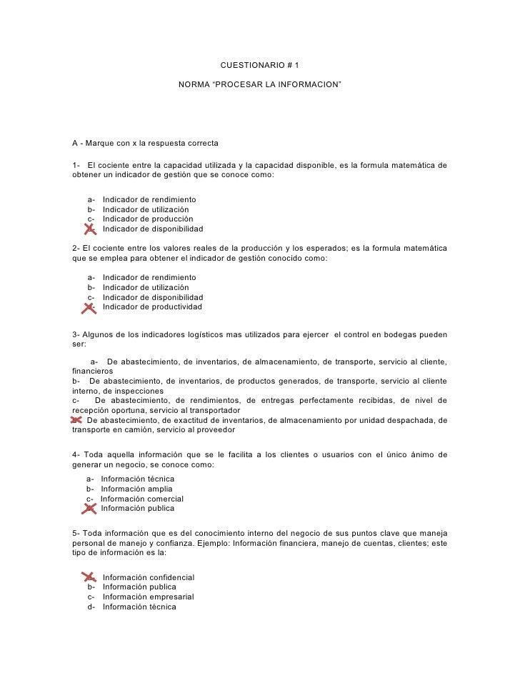 """CUESTIONARIO # 1                              NORMA """"PROCESAR LA INFORMACION""""     A - Marque con x la respuesta correcta  ..."""