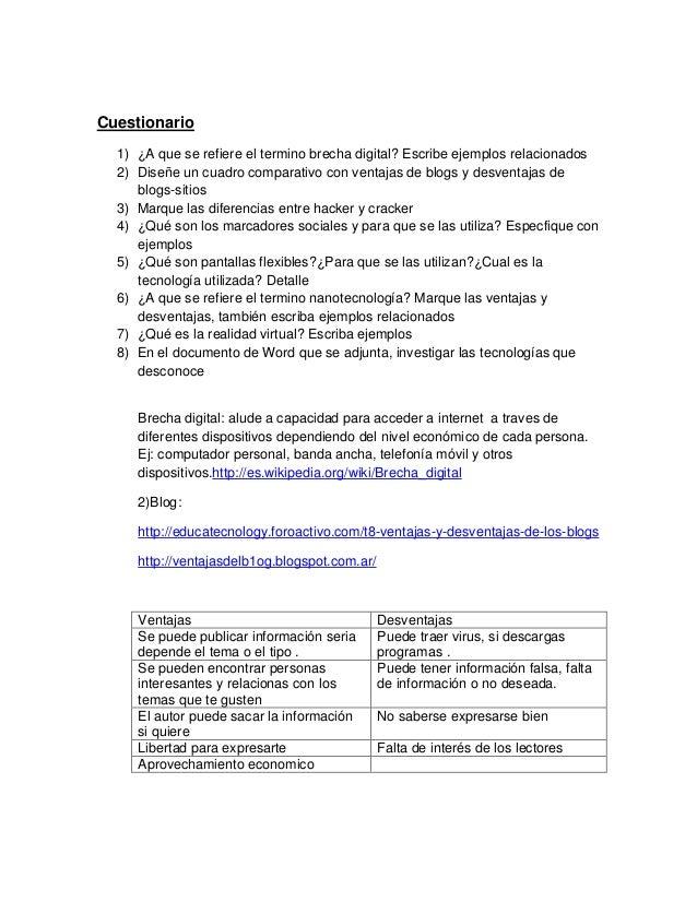 Cuestionario1) ¿A que se refiere el termino brecha digital? Escribe ejemplos relacionados2) Diseñe un cuadro comparativo c...