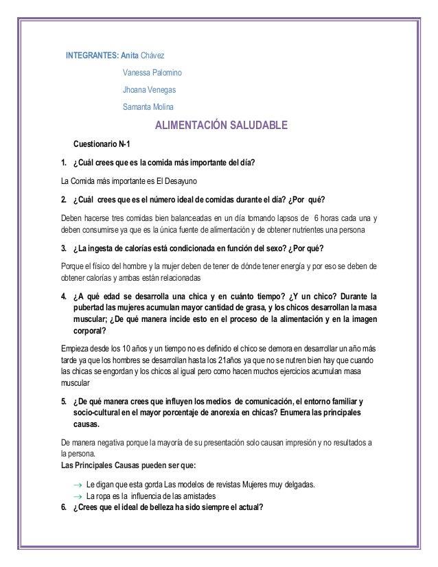INTEGRANTES: Anita Chávez Vanessa Palomino Jhoana Venegas Samanta Molina ALIMENTACIÓN SALUDABLE Cuestionario N-1 1. ¿Cuál ...