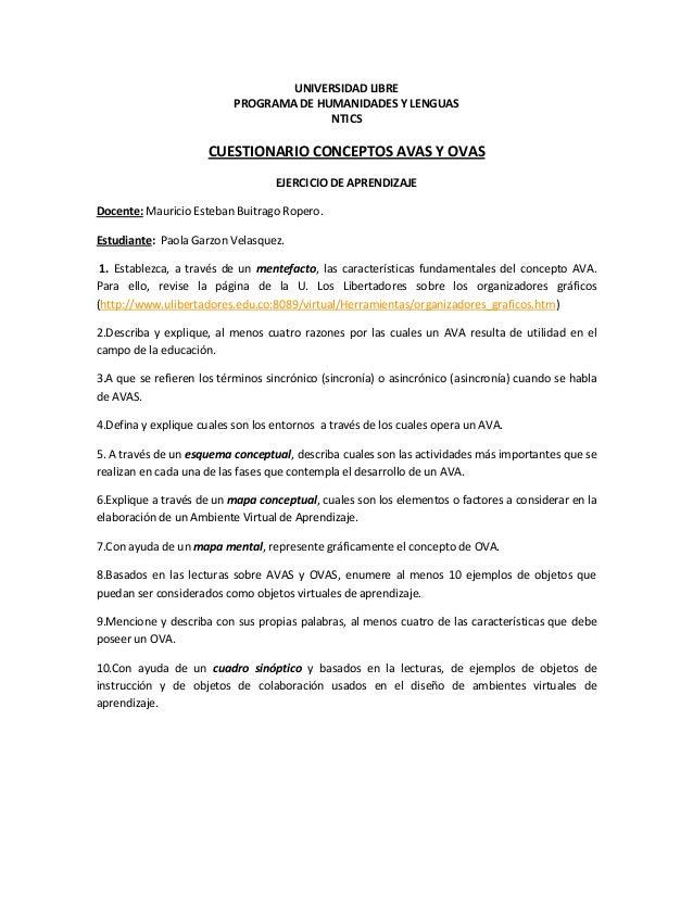 UNIVERSIDAD LIBRE PROGRAMA DE HUMANIDADES Y LENGUAS NTICS CUESTIONARIO CONCEPTOS AVAS Y OVAS EJERCICIO DE APRENDIZAJE Doce...