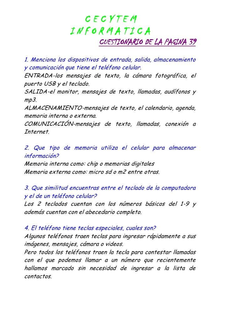 CECYTEM                 INFORMATICA                            CUESTIONARIO DE LA PAGINA 39 1. Menciona los dispositivos d...