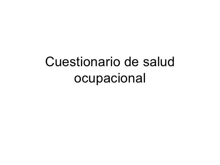 Cuestionario de salud ocupacional (audiovisual)