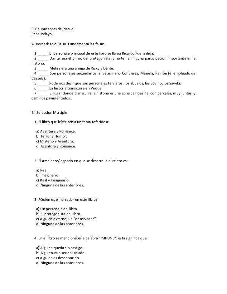 ElChupacabrasdePirquePepePelayo,A.VerdaderooFalso.Fundamentalasfalsas.1._____Elpersonajeprincipalde...