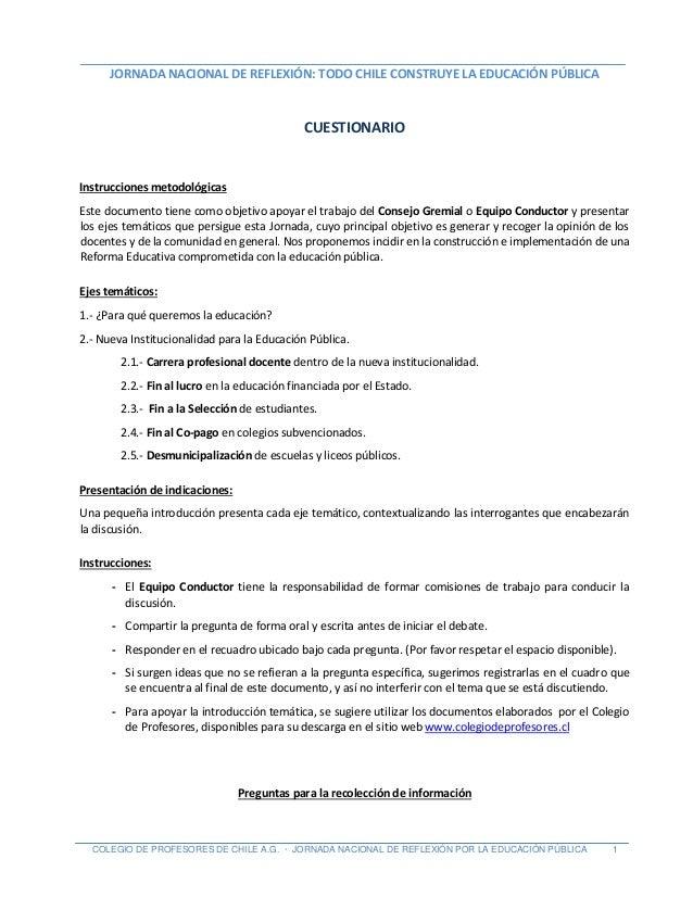 JORNADA NACIONAL DE REFLEXIÓN: TODO CHILE CONSTRUYE LA EDUCACIÓN PÚBLICA COLEGIO DE PROFESORES DE CHILE A.G. · JORNADA NAC...