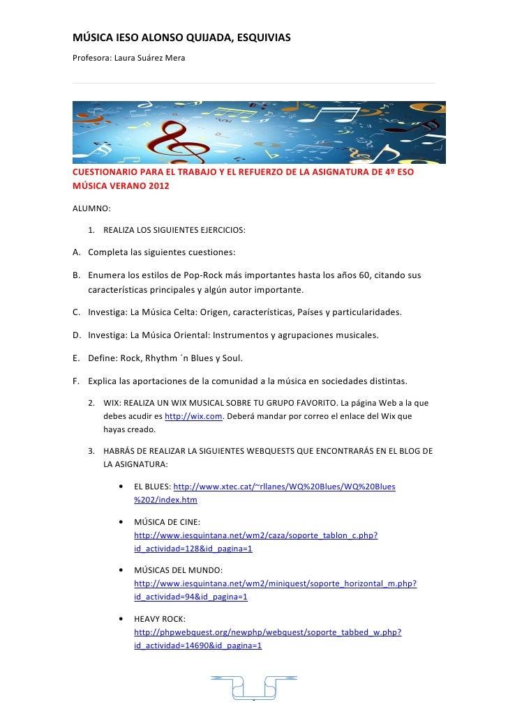 Cuestionario para el trabajo y el refuerzo de la asignatura de 4º eso música verano 2012