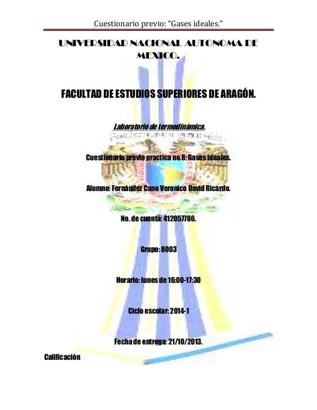 """Cuestionario previo: """"Gases ideales.""""  UNIVERSIDAD NACIONAL AUTONOMA DE MEXICO.  FACULTAD DE ESTUDIOS SUPERIORES DE ARAGÓN..."""