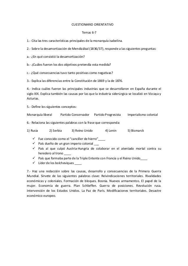 CUESTIONARIO ORIENTATIVO Temas 6-7 1.- Cita las tres características principales de la monarquía isabelina. 2.- Sobre la d...