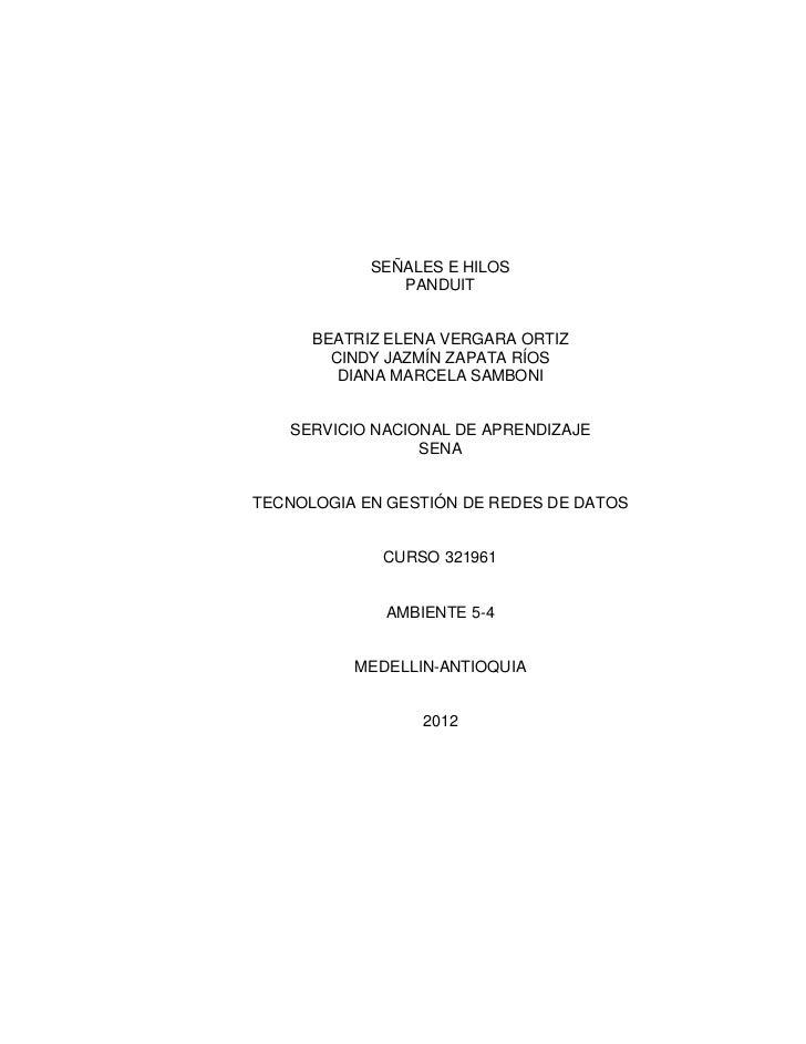 SEÑALES E HILOS               PANDUIT      BEATRIZ ELENA VERGARA ORTIZ        CINDY JAZMÍN ZAPATA RÍOS         DIANA MARCE...