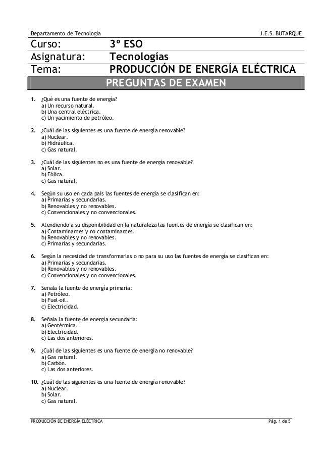 Departamento de Tecnología  Curso: Asignatura: Tema:  I.E.S. BUTARQUE  3º ESO Tecnologías PRODUCCIÓN DE ENERGÍA ELÉCTRICA ...