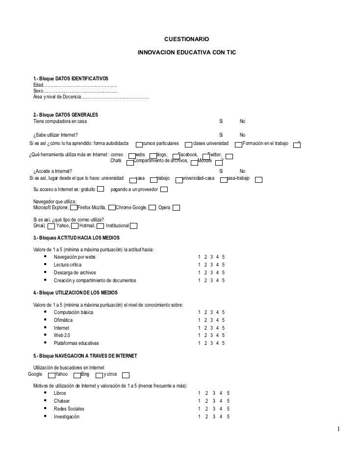 CUESTIONARIO                                                             INNOVACION EDUCATIVA CON TIC  1.- Bloque DATOS ID...