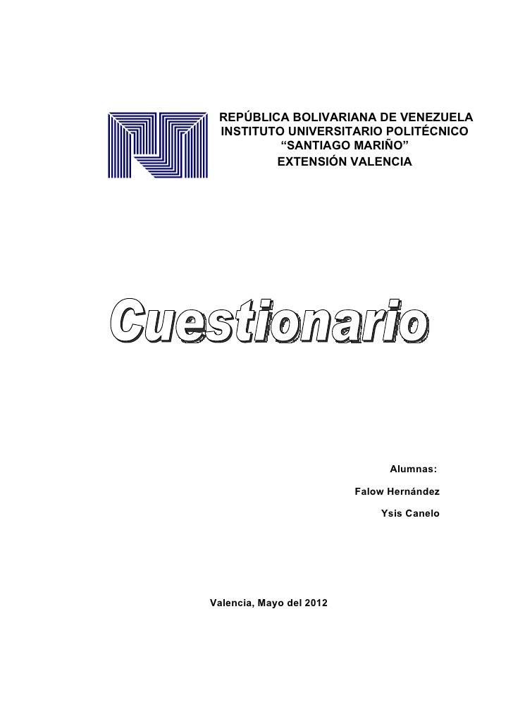 """REPÚBLICA BOLIVARIANA DE VENEZUELA INSTITUTO UNIVERSITARIO POLITÉCNICO          """"SANTIAGO MARIÑO""""         EXTENSIÓN VALENC..."""