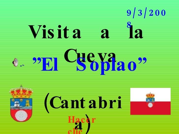 """Visita  a  la  Cueva """" El  Soplao"""" (Cantabria) 9/3/2008 Hacer clic"""