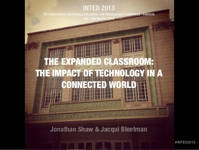 INTED 2013 7th International Technology, Education, and Development Conference - Valencia                               4t...