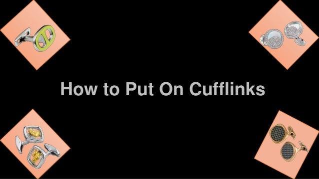 How to Put Cufflink