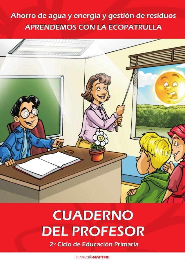 """Cuaderno del profesor: """"Cuida el medio ambiente con la Ecopatrulla"""" (8-10 años)"""
