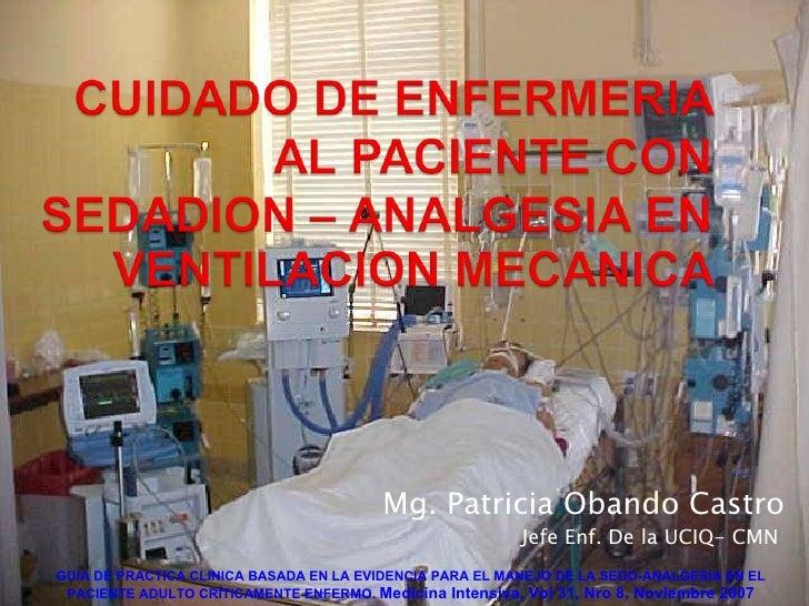 Cuidado de enfermeria al paciente con ventilación mecanica y sedacion - CICAT-SALUD