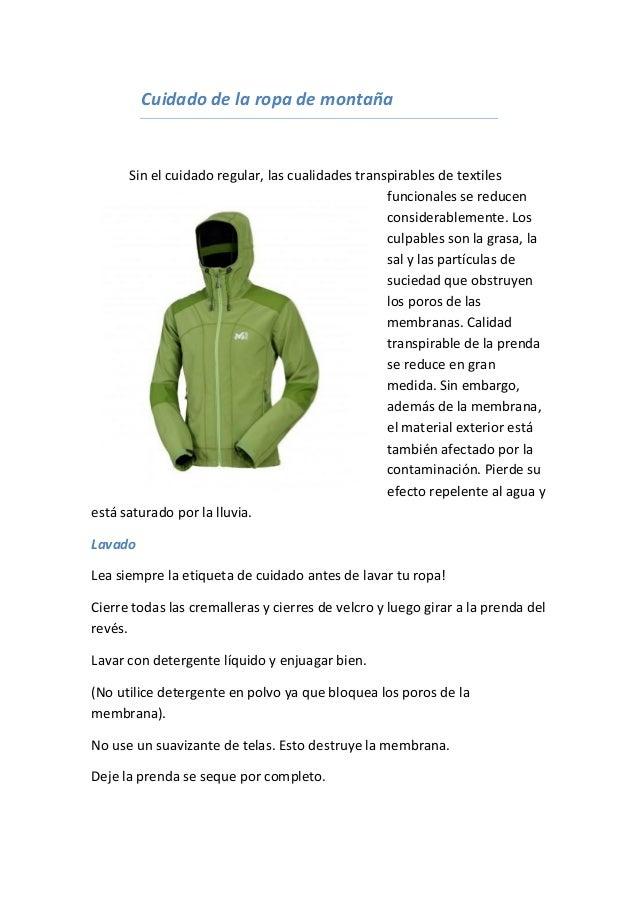 Cuidado de la ropa de montaña  Sin el cuidado regular, las cualidades transpirables de textiles funcionales se reducen con...
