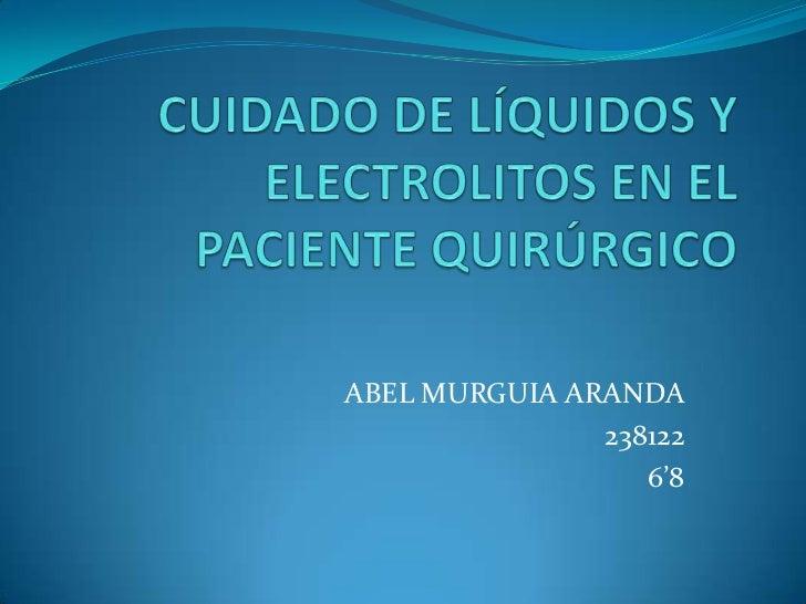 Cuidado de liquidos y electrolitos en el paciente