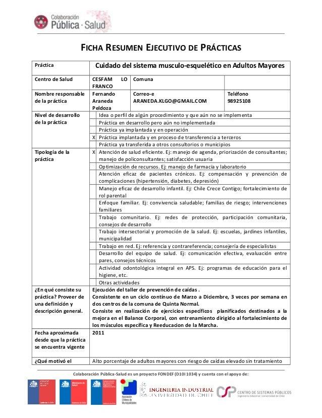 FICHA RESUMEN EJECUTIVO DE PRÁCTICAS Práctica Cuidado del sistema musculo-esquelético en Adultos Mayores Centro de Salud C...
