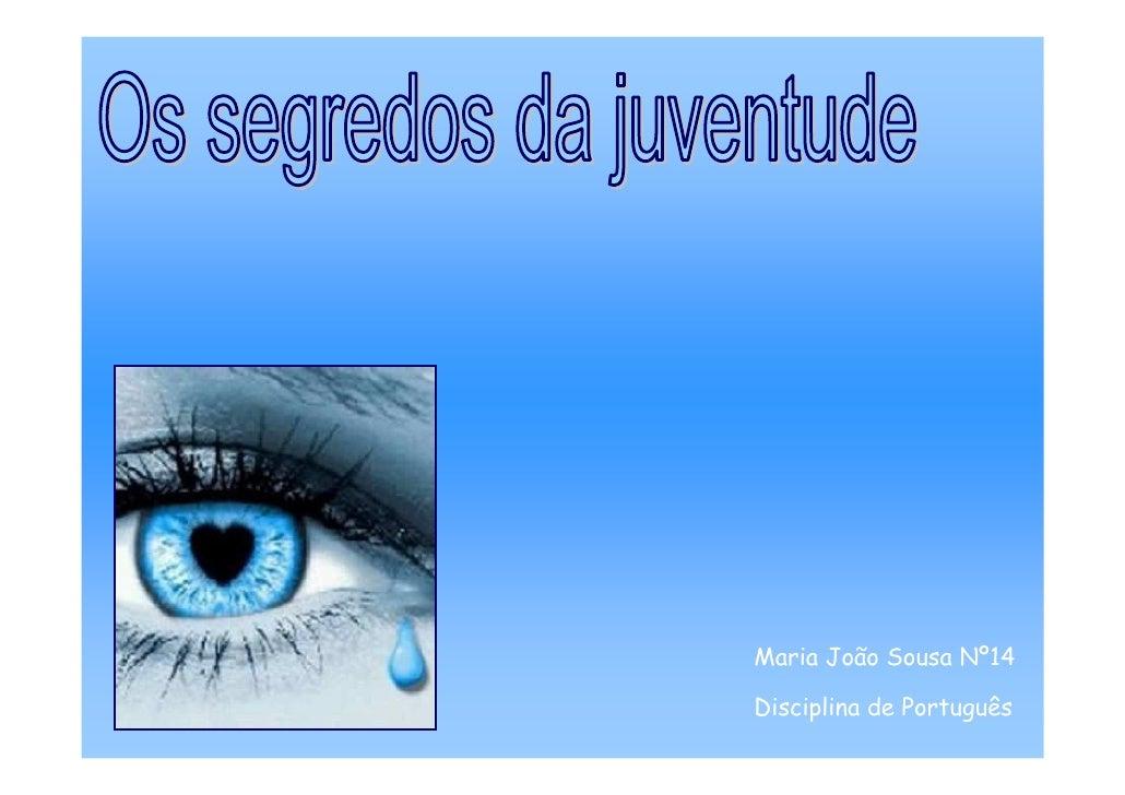 Maria João Sousa Nº14  Disciplina de Português