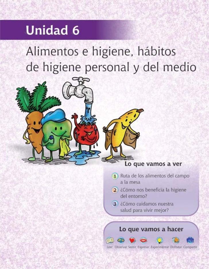 Alimentos e higiene, hábitos de higiene personal y del medio                                                         141