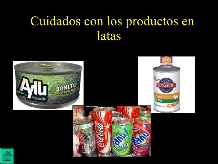 Cuidados con los productos en latas