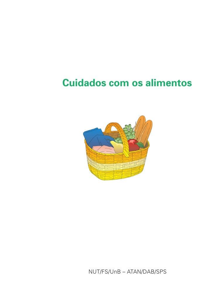 Cuidados com os alimentos          NUT/FS/UnB – ATAN/DAB/SPS                  1